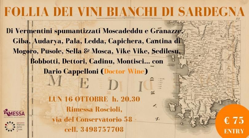 Roma, 16 ottobre – Follia dei vini bianchi di Sardegna