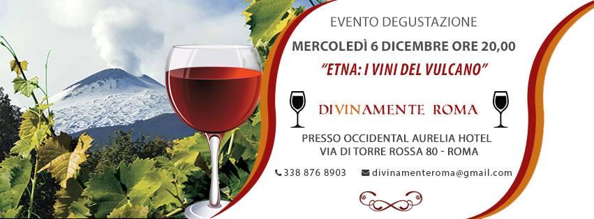 Roma, 6 dicembre – Etna: I vini del Vulcano