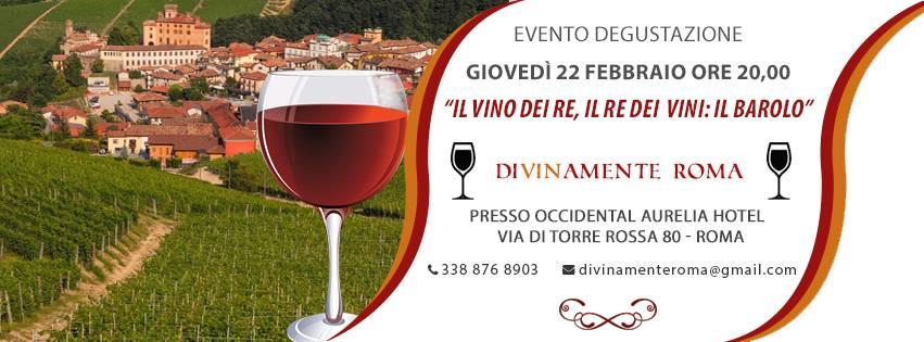 Roma, 22 febbraio – Il Vino dei Re, il Re dei Vini: Il Barolo