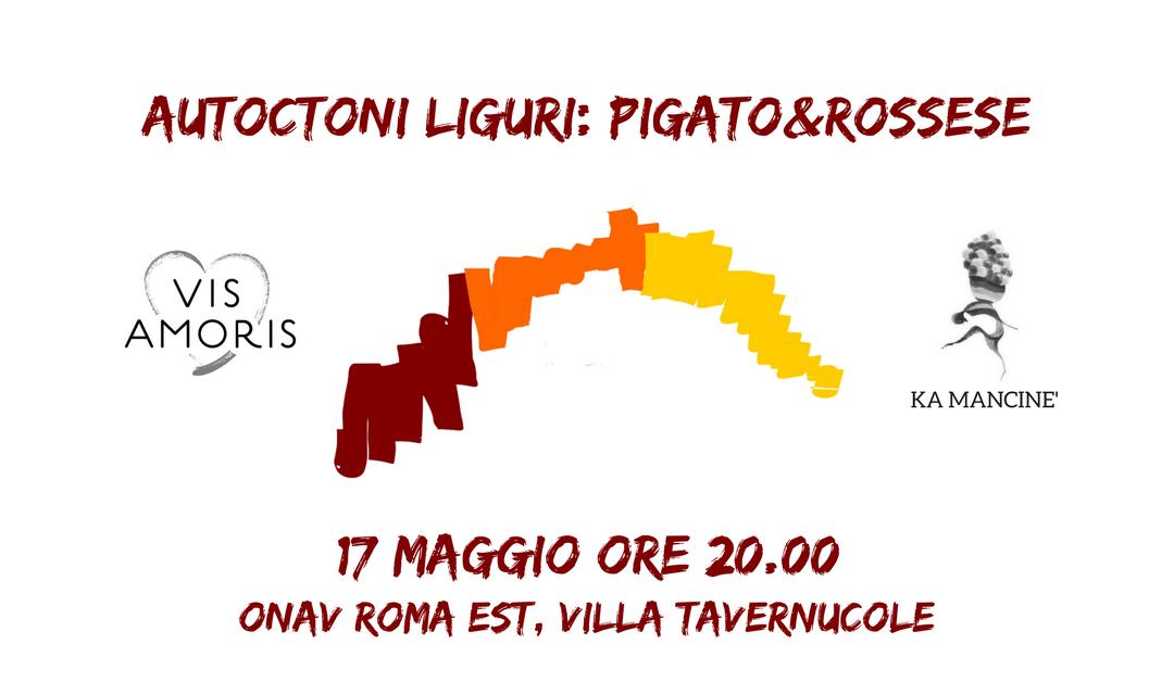5fb936a82f Roma, 17 maggio – Autoctoni liguri: Pigato&Rossese