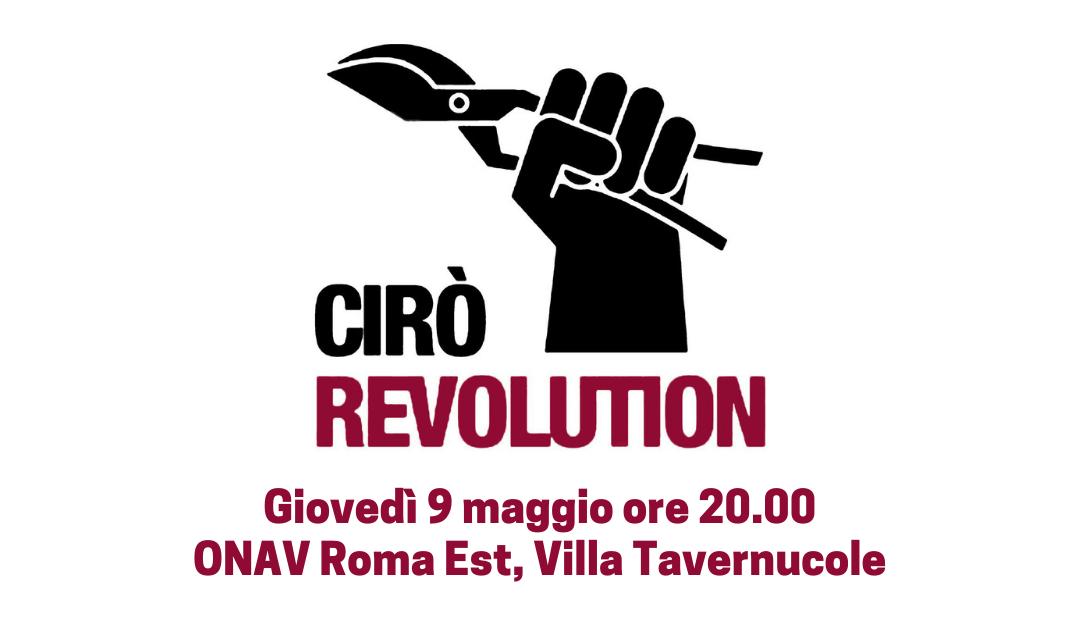 Roma, 9 maggio – Cirò Revolution