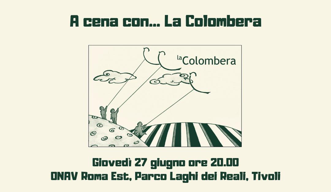 Tivoli (Rm), 27 giugno – A cena con… La Colombera