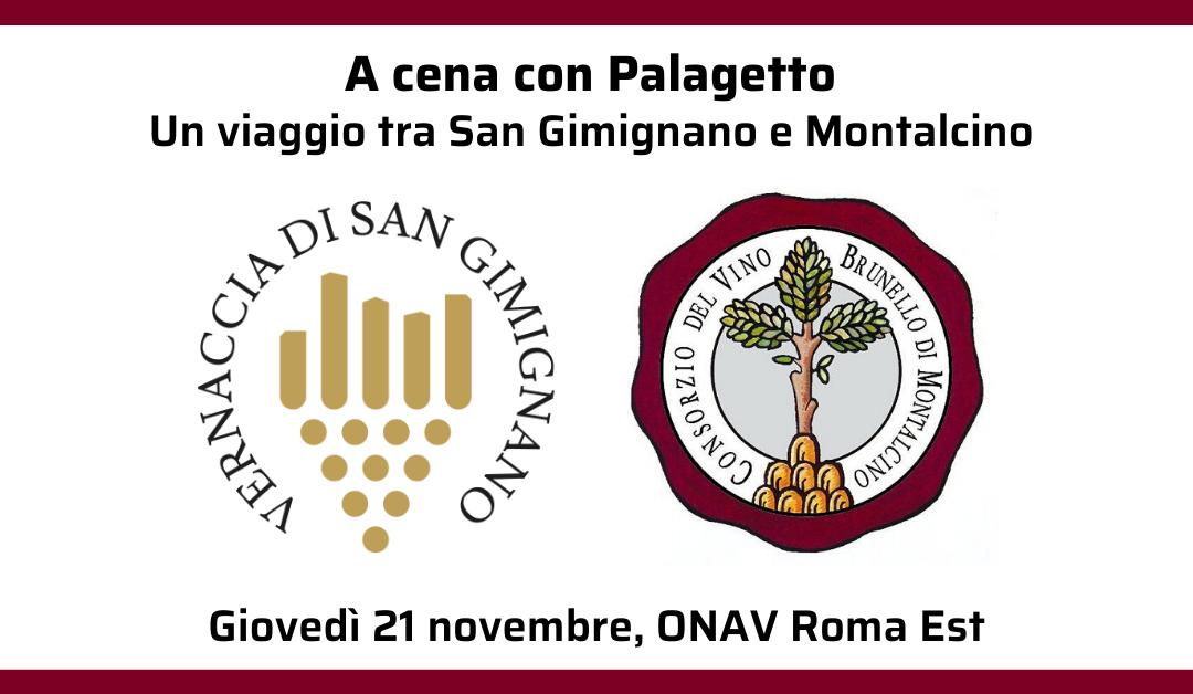 Tivoli (Rm), 21 novembre – A cena con Palagetto: un viaggio tra San Gimignano e Montalcino