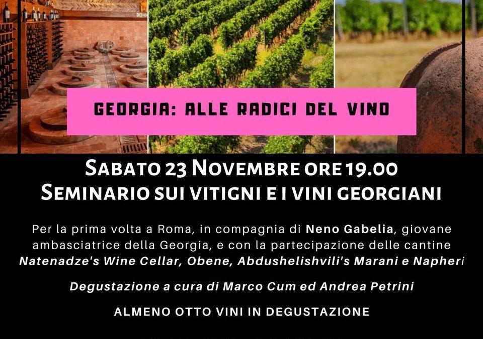 Roma, 23 novembre – Georgia: Alle Radici Del Vino