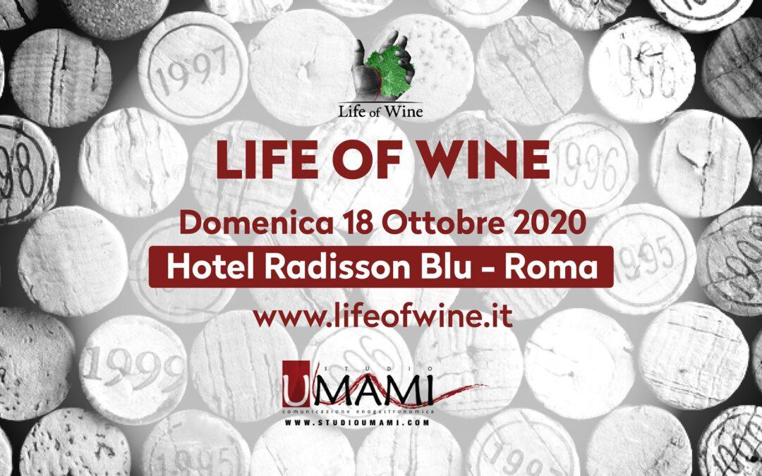 Roma, 18 ottobre – Life of Wine